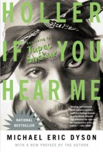 Holler If You Hear Me (2006) - Michael Eric Dyson