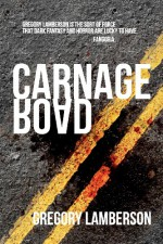 Carnage Road - Gregory Lamberson