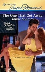 The One That Got Away - Jamie Sobrato