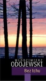 Bez tchu - Włodzimierz Odojewski