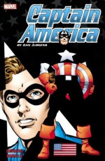 Captain America By Dan Jurgens - Volume 3 - Dan Jurgens, Juan Bobillo, Lee Moder, Stuart Immonen, John Romita Jr., Kathryn Kuder, Brian David-Marshall, Jen Van Meter