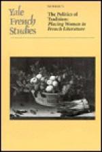 The Politics of Tradition - Joan DeJean, Nancy K. Miller