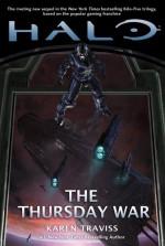 Halo: The Thursday War - Karen Traviss