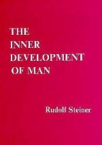 The Inner Development of Man - Rudolf Steiner