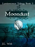 Moondust - J.L. Weil