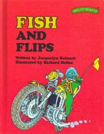Fish and Flips - Jacquelyn Reinach, Richard Hefter