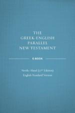 The Greek-English Parallel New Testament: English Standard Version - Crossway