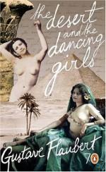 The Desert and the Dancing Girls (Pocket Penguin 70's #17) - Gustave Flaubert