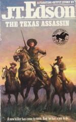 The Texas Assassin - J.T. Edson