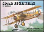 Spad Fighters in action - Aircraft No. 93 - John Connors