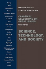 Science, Technology, and Society: Voulume VIII - John Dewey