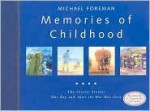 Memories of Childhood: Limited Edition - Michael Foreman