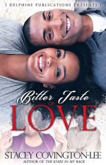 Bitter Taste Of Love - Stacey Covington-Lee