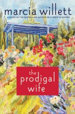 The Prodigal Wife: A Novel - Marcia Willett
