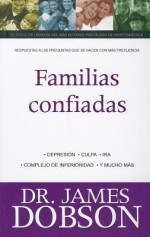 Familias Confiadas - James C. Dobson