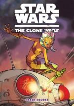 Star Wars: The Clone Wars--Crash Course (Star Wars: Clone Wars (Dark Horse)) - Henry Gilroy, Matt Fillbach, Shawn Fillbach, Ronda Pattison, Ramón Pérez