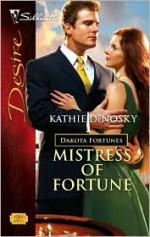 Mistress Of Fortune (Silhouette Desire) - Kathie DeNosky