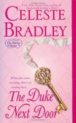 The Duke Next Door - Celeste Bradley