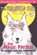 The Magic Pretzel - Daniel Pinkwater