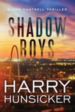 Shadow Boys - Harry Hunsicker