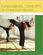 Fundamental Concepts of Fitness and Wellness with Nutrition Update - Charles B. Corbin, Gregory J. Welk, William R. Corbin