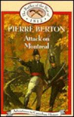 Attack on Montreal : Battles of the War of 1812 - Pierre Berton, Paul McCusker
