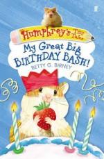 My Great Big Birthday Bash! - Betty G. Birney