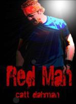 Red Man - Catt Dahman