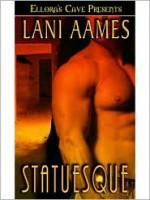Statuesque - Lani Aames