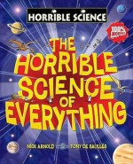 The Horrible Science of Everything (Horrible Science) - Nick Arnold, Tony De Saulles