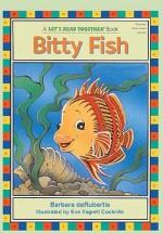 Bitty Fish - Barbara deRubertis, Eva Vagreti Cockrille