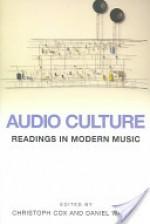 Audio Culture: Readings in Modern Music - Christoph Cox, Daniel Warner