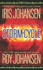 Storm Cycle - Iris Johansen, Roy Johansen