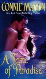 A Taste of Paradise - Connie Mason