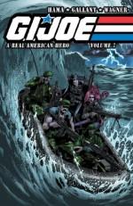 G.I. Joe: A Real American Hero Vol. 7 - Larry Hama, Ron Wagner, S. L. Gallant, Gary Erskine