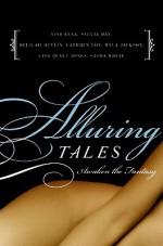 Alluring Tales: Awaken the Fantasy - Sylvia Day, Delilah Devlin, Myla Jackson, Cathryn Fox, Sasha White, Sasha White, Lisa Renee Jones