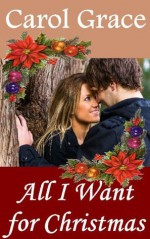 All I Want For Christmas - Carol Grace