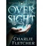 [ THE OVERSIGHT - STREET SMART ] BY Fletcher, Charlie ( Author ) May - 2014 [ Paperback ] - Charlie Fletcher
