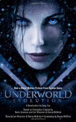 Underworld: Evolution - Greg Cox, Danny McBride, Len Wiseman, Kevin Grevioux