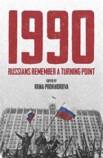 1990: Russians Remember a Turning Point - Irina Prokhorova, Arch Tait
