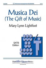 Musica Dei: The Gift of Music - Mary Lynn Lightfoot