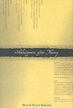 Shakespeare After Theory - David Scott Kastan