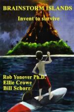 Brainstorm Islands: Invent to Survive - Rob Yonover, Ellie Crowe, Bill Schorr