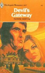 Devil's Gateway - Yvonne Whittal