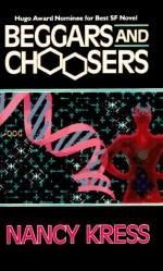Beggars and Choosers - Nancy Kress