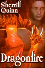 Dragonfire - Sherrill Quinn