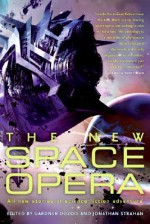 The New Space Opera - Stephen Baxter, Dan Simmons, Robert Silverberg, Gwyneth Jones, Walter Jon Williams, Gardner R. Dozois, Gregory Benford, Ian McDonald, Nancy Kress, James Patrick Kelly, Jonathan Strahan, Peter F. Hamilton, Paul J. McAuley, Greg Egan, Kage Baker, Robert Reed, Tony Daniel, M