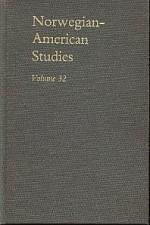 Norwegian-American Studies, Vol 32 - Odd Sverre Lovoll