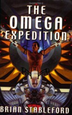 The Omega Expedition - Brian M. Stableford, David G. Hartwell