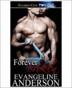 Forever Broken - Evangeline Anderson